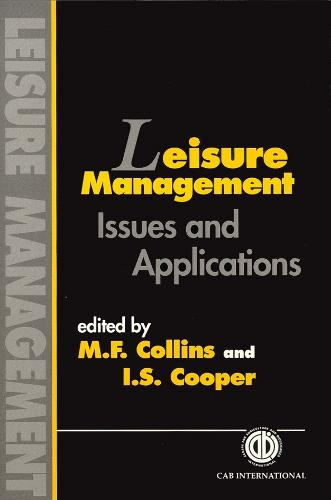 Leisure Management: Issues and Applications (Hardback)