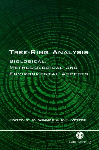Tree Ring Analysis: Biological, Methodological and Environmental Aspects (Hardback)