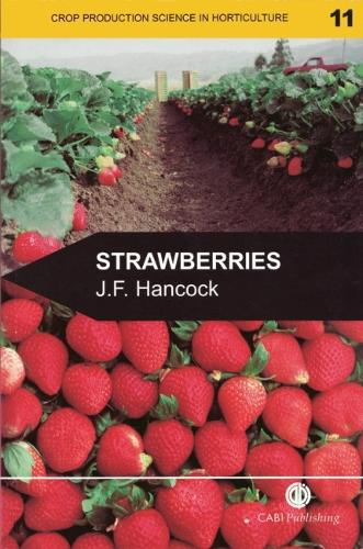 Strawberries - Crop Production Science in Horticulture (Paperback)