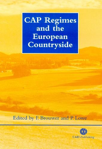 CAP Regimes and the European Countryside (Hardback)