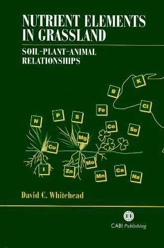 Nutrient Elements in Grassland: Soil-Plant-Animal Relationships (Hardback)