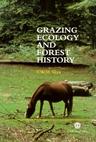 Grazing Ecology and Forest History (Hardback)