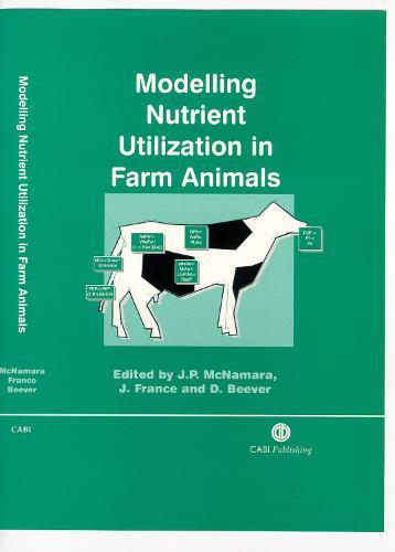 Modelling Nutrient Utilization in Farm Animals (Hardback)