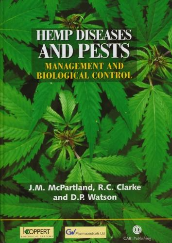 Hemp Diseases and Pests: Management and Biological Control (Hardback)