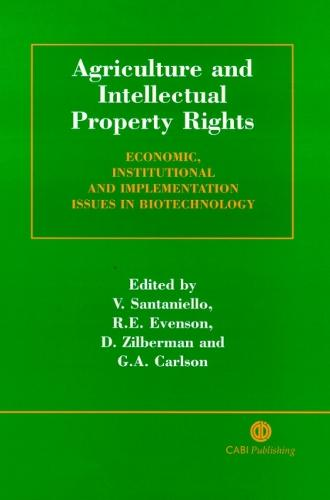 Agriculture and Intellectual Property Rights: Economic, Institutional and Implementation Issues in Biotechnology (Hardback)