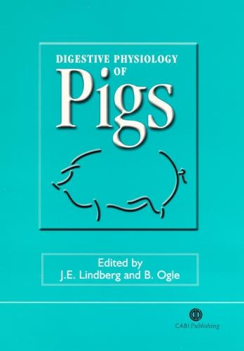 Digestive Physiology of Pigs (Hardback)