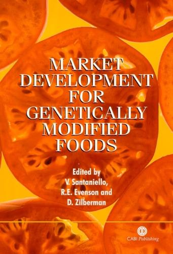 Market Development for Genetically Modified Foods (Hardback)
