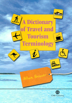 A Dictionary of Travel and Tourism Terminology (Hardback)