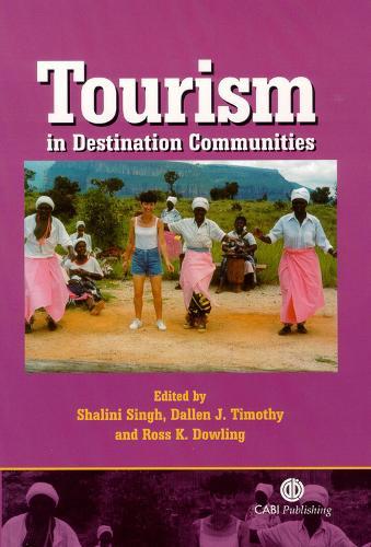 Tourism in Destination Communities (Hardback)