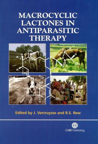 Macrocyclic Lactones in Antiparasitic Therapy (Hardback)