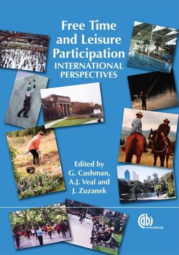 Free Time and Leisure Participation: International Perspectives (Hardback)
