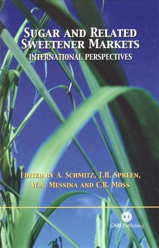 Sugar and Related Sweetener Markets: International Perspectives (Hardback)