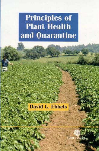 Principles of Plant Health and Quarantine (Hardback)
