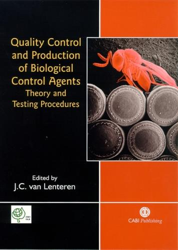Quality Control and Production of Biological Control Agents: Theory and Testing Procedures (Hardback)