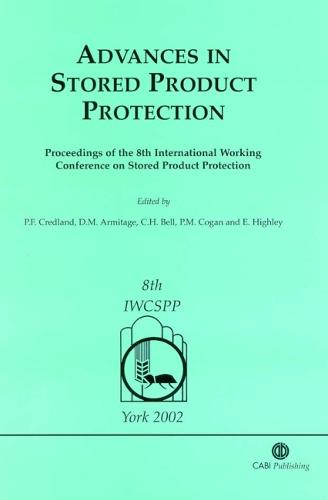 Advances in Stored Product Protection (Hardback)
