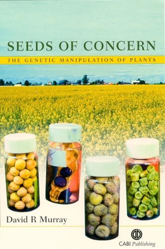 Seeds of Concern: The Genetic Manipulation of Plants (Paperback)