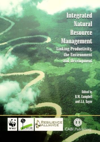 Integrated Natural Resource Management: Linking Productivity, the Environment and Development (Paperback)