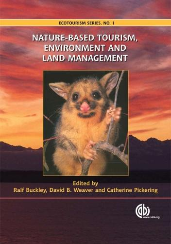 Nature-based Tourism, Environment and Land Management - Ecotourism Series (Hardback)