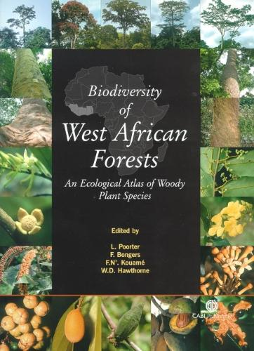 Biodiversity of West African Forests: An Ecological Atlas of Woody Plant Species (Hardback)