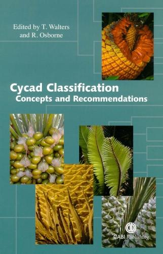 Cycad Classification: Concepts and Recommendations (Hardback)