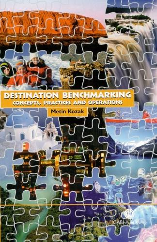 Destination Benchmarking: Concepts, Practices and Operations (Hardback)