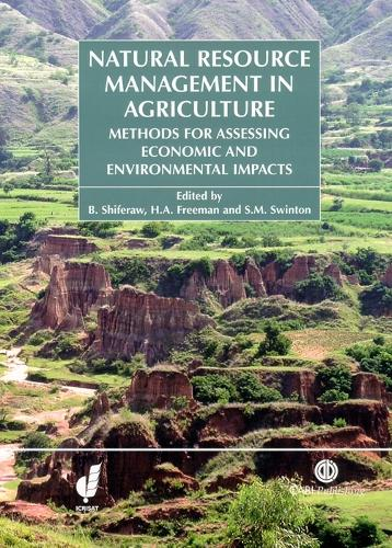 Natural Resource Management in Agriculture: Methods for Assessing Economic and Environmental Impacts (Hardback)