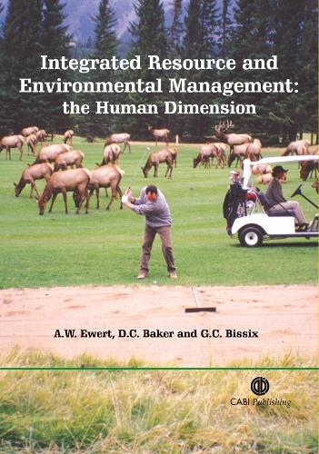 Integrated Resource and Environmental Management: The Human Dimension (Paperback)