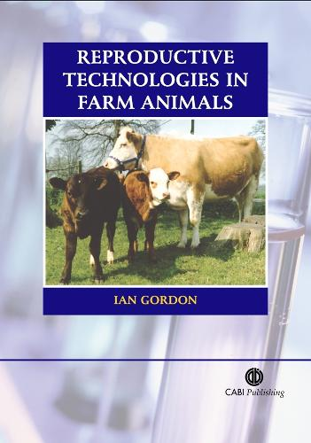 Reproductive Technologies in Farm Animals (Paperback)