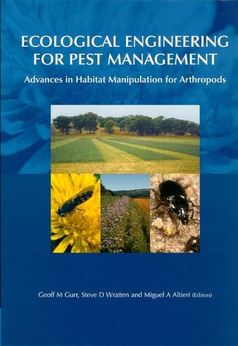 Ecological Engineering for Pest Management: Advances in Habitat Manipulation for Arthropods (Hardback)