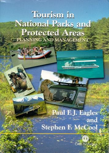 Tourism in National Parks and Protected Areas: Planning and Management (Paperback)