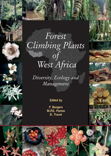 Forest Climbing Plants of West Africa: Diversity, Ecology and Management (Hardback)