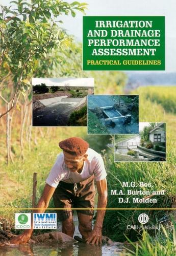 Irrigation and Drainage Performance Assessment: Practical Guidelines (Hardback)