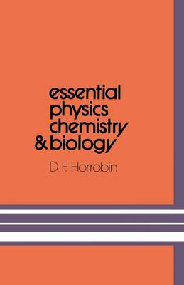 Essential Physics, Chemistry and Biology (Paperback)