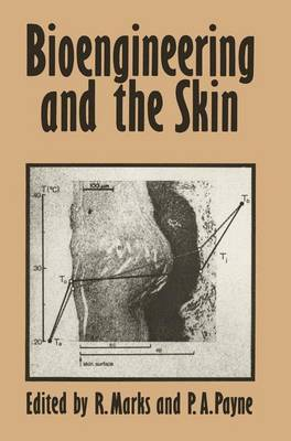 Bioengineering and the Skin: Based on the Proceedings of the European Society for Dermatological Research Symposium, held at the Welsh National School of Medicine, Cardiff, 19-21 July 1979 (Hardback)
