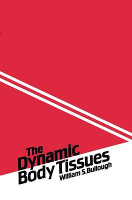 The Dynamic Body Tissues (Hardback)