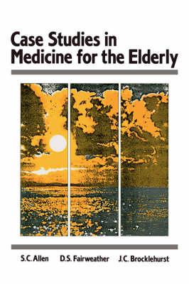 Case Studes in Medicine for the Elderly (Paperback)