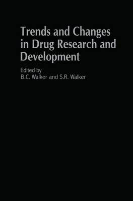 Trends and Changes in Drug Research and Development (Hardback)