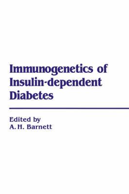 Immunogenetics of Insulin Dependent Diabetes (Hardback)
