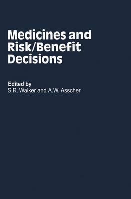 Medicines and Risk/Benefit Decisions - CMR Workshop Series (Hardback)