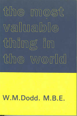 The Most Valuable Thing in the World (Paperback)