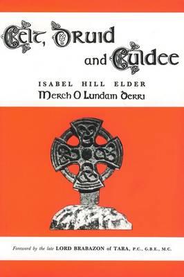 Celt, Druid and Culdee (Paperback)