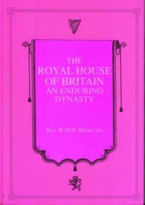 Royal House of Britain: An Enduring Dynasty (Hardback)