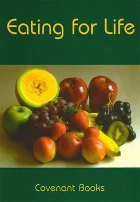 Eating for Life: The Food Laws and Your Health (Paperback)