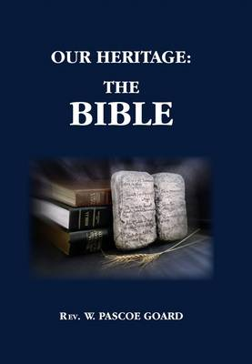 Our Heritage: The Bible (Paperback)