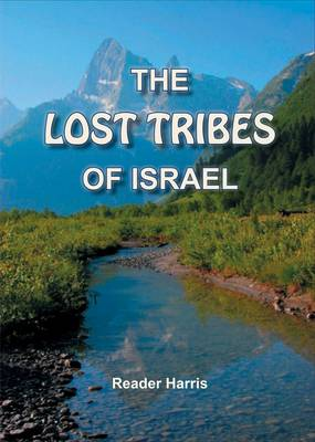 The Lost Tribes of Israel (Paperback)
