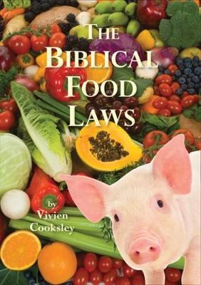 The Biblical Food Laws (Paperback)