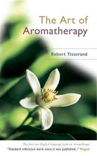 The Art Of Aromatherapy (Paperback)