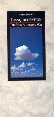 Tranquillization: The Non-addictive Way (Paperback)