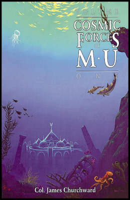 Cosmic Forces of Mu: v.1 (Paperback)