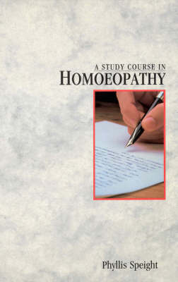 A Study Course In Homoeopathy (Paperback)